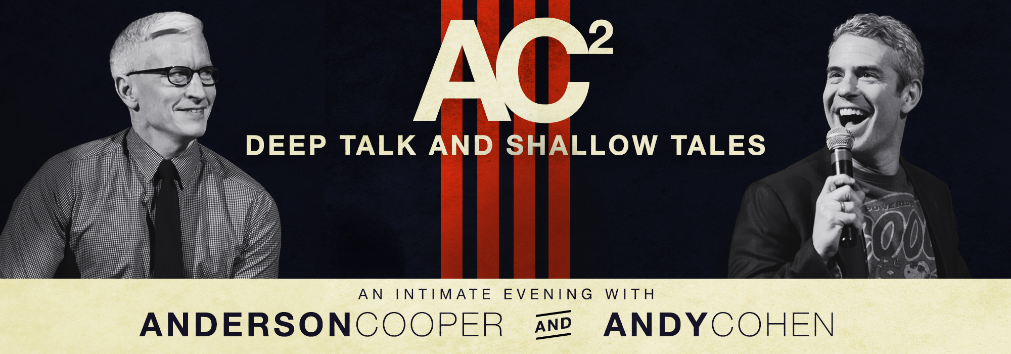 Ac2 An Intimate Evening With Anderson Cooper And Andy Cohen